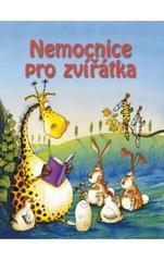 Obálka knihy Nemocnice pro zvířátka - ,