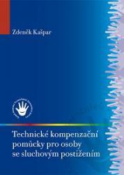 Obálka knihy Technické kompenzační pomůcky pro osoby se sluchovým postižením - ,