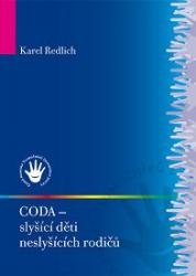Obálka knihy CODA – slyšící děti neslyšících rodičů - ,