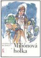 Obálka knihy Miliónová holka - ,