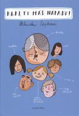 Obálka knihy Babi, ty máš nápady - ALBATROS, 2011