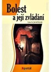 Obálka knihy Bolest a její zvládání. - Portál, 2007