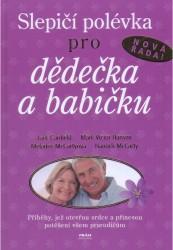 Obálka knihy Slepičí polévka pro dědečka a babičku - Práh,