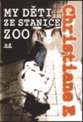Obálka knihy My děti ze stanice ZOO - ,