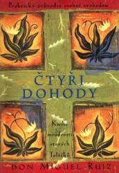 Obálka knihy Čtyři dohody : kniha moudrosti starých Toltéků - ,