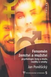 Obálka knihy Fenomén ženství a mužství : psychologie pro ženy a muže, rozdíly a vztahy - Triton, 2003