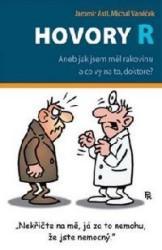 Obálka knihy Hovory R aneb jak jsem měl rakovinu a co vy na to, doktore? - ,