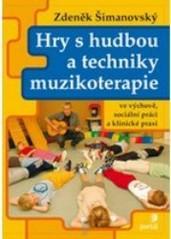 Obálka knihy Hry s hudbou a techniky muzikoterapie  - ,
