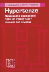Obálka knihy Hypertenze : nebezpečné onemocnění nebo jen vysoký tlak?  - Triton, 2000