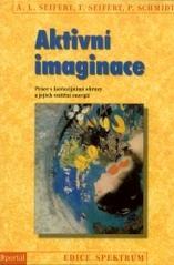 Obálka knihy Aktivní imaginace : práce s fantazijními obrazy a jejich vnitřní energií - ,