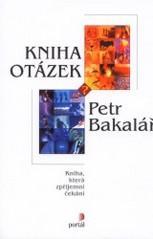 Obálka knihy Kniha otázek - Portál, 2001