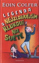 Obálka knihy Legenda o nejzlobivějším klukovi na světě  - ,