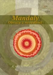 Obálka knihy Mandaly : obrazy z nevědomí - Nakladatelství Tomáše Janečka, 2004
