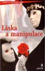 Obálka knihy Láska a manipulace - Portál, 2003