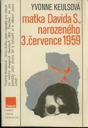 Obálka knihy Matka Davida S., narozeného 3. července 1959 - ,