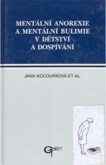 Obálka knihy Mentální anorexie a mentální bulimie v dětství a dospívání - Galén, 1997