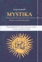 Obálka knihy Mystika : podstata a cesta duchovního vědomí - Dybbuk, 2004