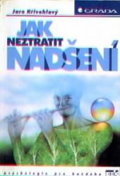 Obálka knihy Jak neztratit nadšení - Grada, 1998