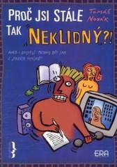 Obálka knihy Proč jsi stále tak neklidný?!  - ERA group, 2003