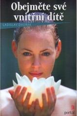 Obálka knihy Obejměte své vnitřní dítě - Portál, 2004