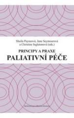 Obálka knihy Paliativní péče : principy a praxe - ,