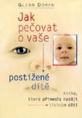 Obálka knihy Jak pečovat o vaše postižené dítě  - Votobia, 1997