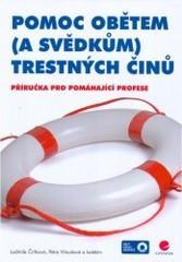 Obálka knihy Pomoc obětem (a svědkům) trestných činů - Grada, 2007