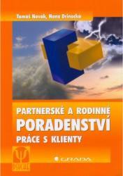 Obálka knihy Partnerské a rodinné poradenství : práce s klienty - Grada Publishing, 2006