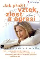 Obálka knihy Jak přežít vztek, zlost a agresi - Grada, 2004