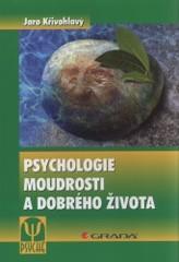 Obálka knihy Psychologie moudrosti a dobrého života - ,