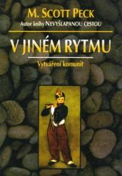 Obálka knihy V jiném rytmu : vytváření komunit - Votobia, 1995