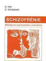 Obálka knihy Schizofrénie : poradca pre pacientov a príbuzných - Vydavateľstvo-F , 1997