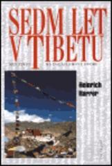 Obálka knihy Sedm let v Tibetu - Ivo Železný, 1998