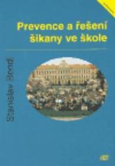 Obálka knihy Prevence a řešení šikany ve škole - ISV nakladatelství, 2003