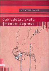 Obálka knihy Jak zdolat skálu jménem deprese - Albatros, 2005