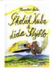 Obálka knihy Školák Kuba a děda Stýblo - ,
