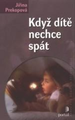 Obálka knihy Když dítě nechce spát - Portál, 2008