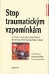 Obálka knihy Stop traumatickým vzpomínkám : jak zvládnout posttraumatickou stresovou poruchu - ,