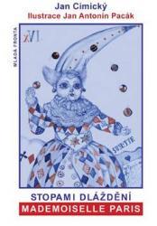 Obálka knihy Stopami dláždění - mademoiselle Paris - Mladá fronta, 2008