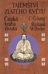 Obálka knihy Tajemství zlatého květu : čínská kniha života - ,