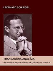 Obálka knihy Transakčná analýza ako kreatívne spojenie hlbinnej a kognitívnej psychoterapie  - Vydavateľstvo F, 2007