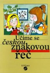 Obálka knihy Učíme se českou znakovou řeč  - ,