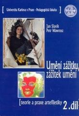 Obálka knihy Umění zážitku, zážitek umění. 2. díl. - ,