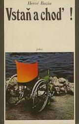Obálka knihy Vstaň a choď! - Svoboda, 1981