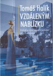 Obálka knihy Vzdáleným nablízku: vášeň a trpělivost v setkání víry s nevírou - ,