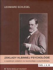Obálka knihy Základy hlbinnej psychológie s osobitým zreteľom na neurózológiu a psychoterapiu. Diel 1, 2, 3  - ,