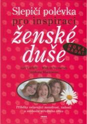 Obálka knihy Slepičí polévka pro inspiraci ženské duše - ,