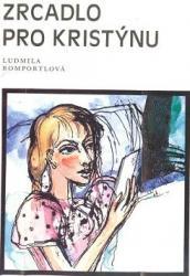Obálka knihy Zrcadlo pro Kristýnu - ,
