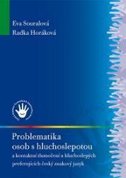 Obálka knihy Problematika osob s hluchoslepotou a kontaktní tlumočení u hluchoslepých preferujících český znakový jazyk - ,