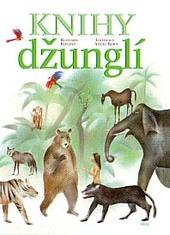 Obálka knihy Knihy džunglí - ,